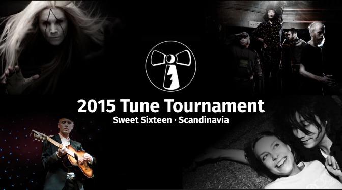 2015 Tune Tourney's Sweet Sixteen: Scandinavia
