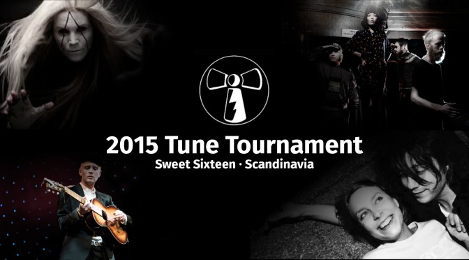 2015 Tune Tourney's Sweet Sixteen: Scandinavia