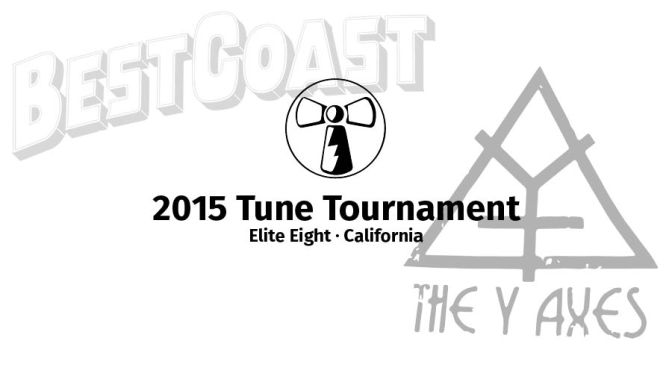 2015 Tune Tourney's Elite Eight: California