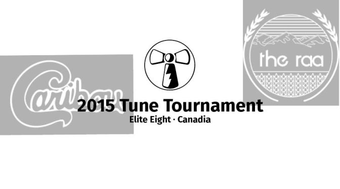 2015 Tune Tourney's Elite Eight: Canadia