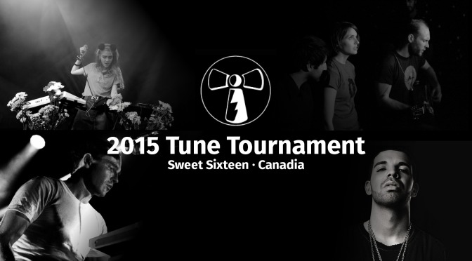 2015 Tune Tourney's Sweet Sixteen: Canadia