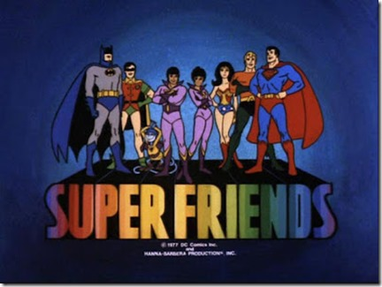 "Who Needs Friends When You Have ""Super Friends""?: My Typical Saturday Morning in the Early 80s (Part 1)"