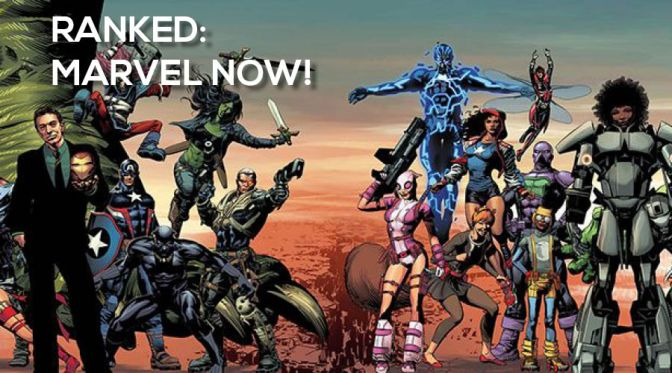 Marvel NOW! – The First Six Months
