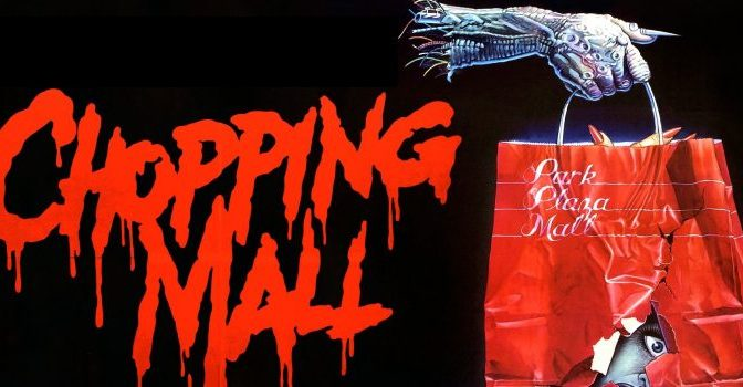 31 DAYS OF HORROR: DAY 12 – Chopping Mall