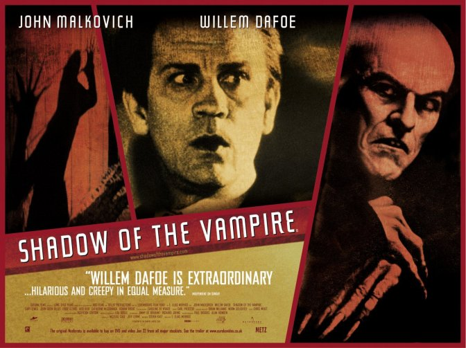 31 DAYS OF HORROR: DAY 18 – SHADOW OF THE VAMPIRE